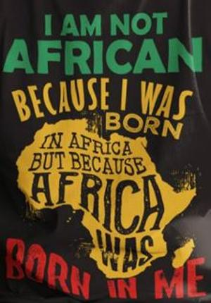 Africa Was Born In Me